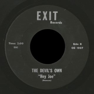 The Devil's Own Exit 45 Hey Joe