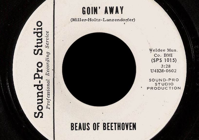 Beaus of Beethoven Sound-Pro Studio 45 Goin' Away