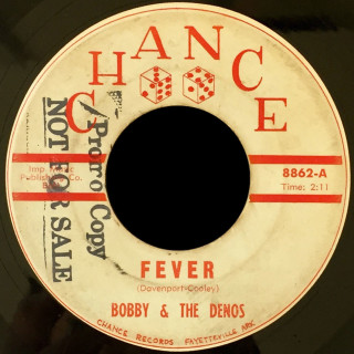 Bobby & the Denos Chance 45 Fever