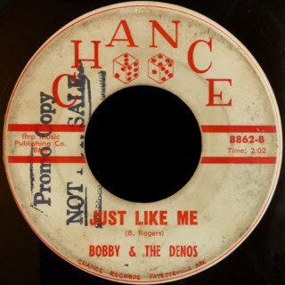 Bobby & the Denos Chance 45 Just Like Me