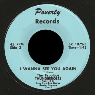 Fabulous Thunderbolts Poverty 45 I Wanna See You Again