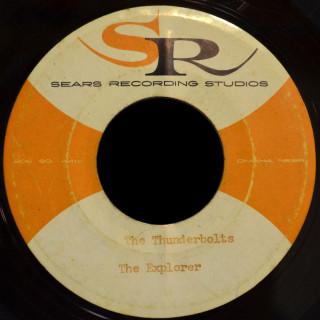 Thunderbolts Sears Recording Studios demo 45 The Explorer