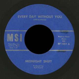 Midnight Shift MSI 45 Every Day Without You