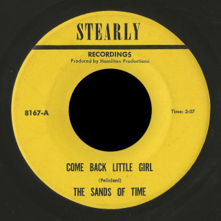 Sands of Time Stearly 45 Come Back Little Girl