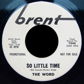 The Word Brent 45 So Little Time