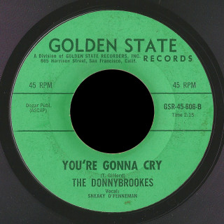 Donnybrookes Golden State 45 You're Gonna Cry