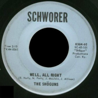The Shoguns Schworer 45 Well All Right