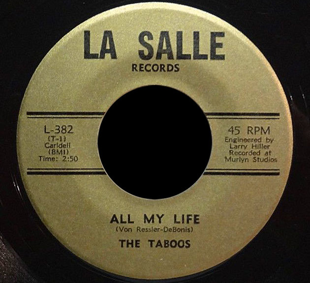 The Taboos La Salle 45 All My Life