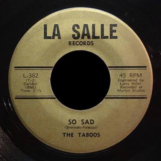 The Taboos La Salle 45 So Sad
