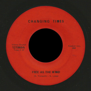 Changing Times Vibra Sound 45 Free As The Wind