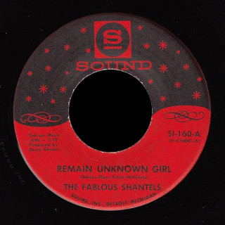 Fabulous Shantels Sound 45 Remain Unknown Girl