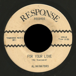 The Aliminators Response 45 For Your Love