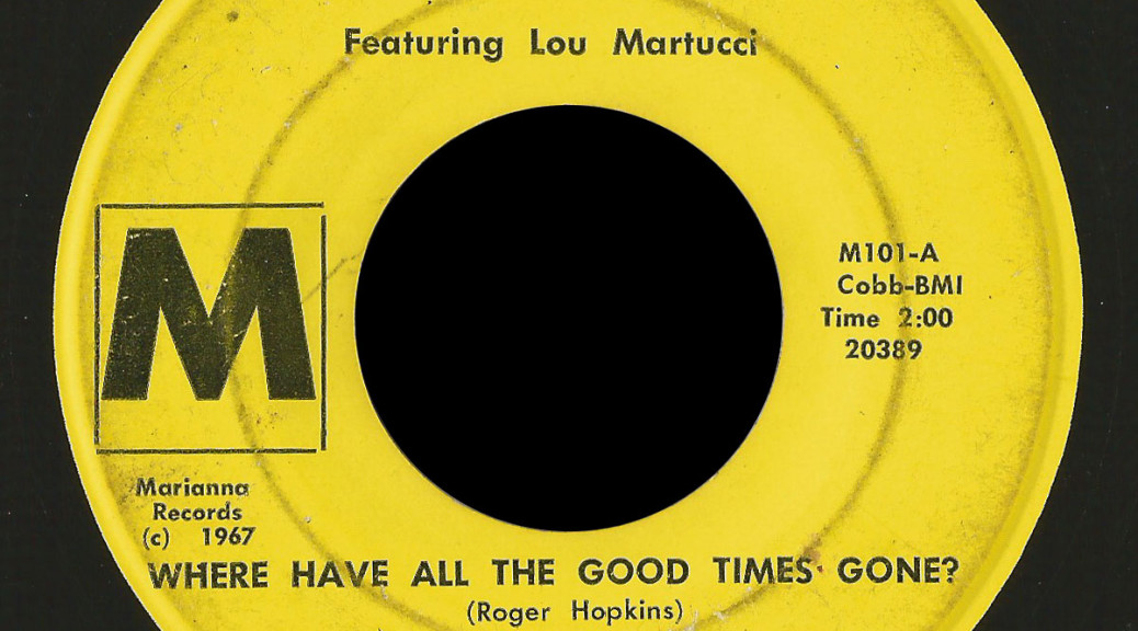 Allusions featuring Lou Martucci Marianna 45 Where Have All the Good Times Gone