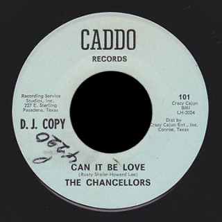 The Chancellors Caddo 45 Can It Be Love