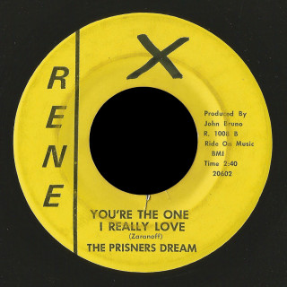 The Prisners Dream Rene 45 You're The One I Really Love