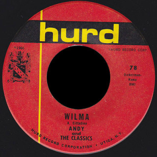 Andy And The Classics Hurd 45 Wilma