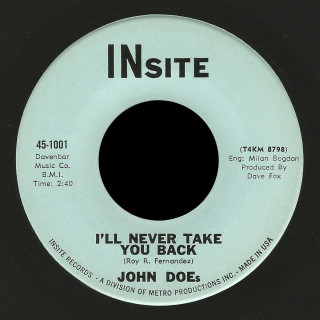 John Does Insite 45 I'll Never Take You Back