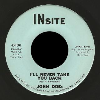John Does Insite 45 I'll Never Take You Back