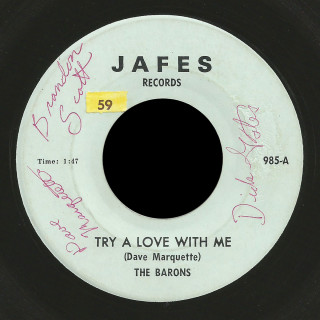 The Barons Jafes 45 Try a Love With Me