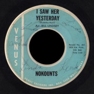 The Nokounts Venus 45 I Saw Her Yesterday