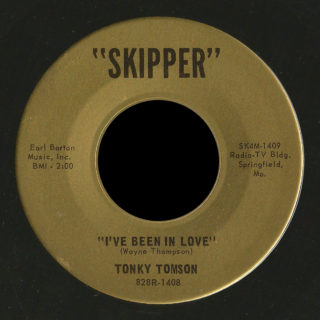 Tonky Tomson Skipper 45 I've Been in Love