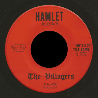 The Villagers Hamlet 45 He's Not The Same