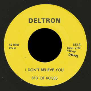 Bed of Roses Deltron 45 I Don't Believe You