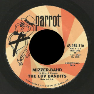 The Luv Bandits Parrot 45 Mizzer-Bahd