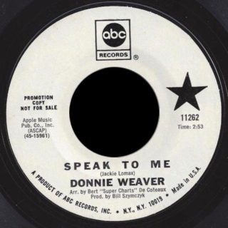 Donnie Weaver ABC 45 Speak To Me