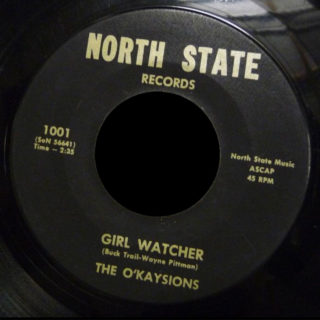 O'Kaysions North State 45 Girl Watcher