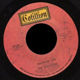 Okaysions Cotillion 45 Travelin' Life