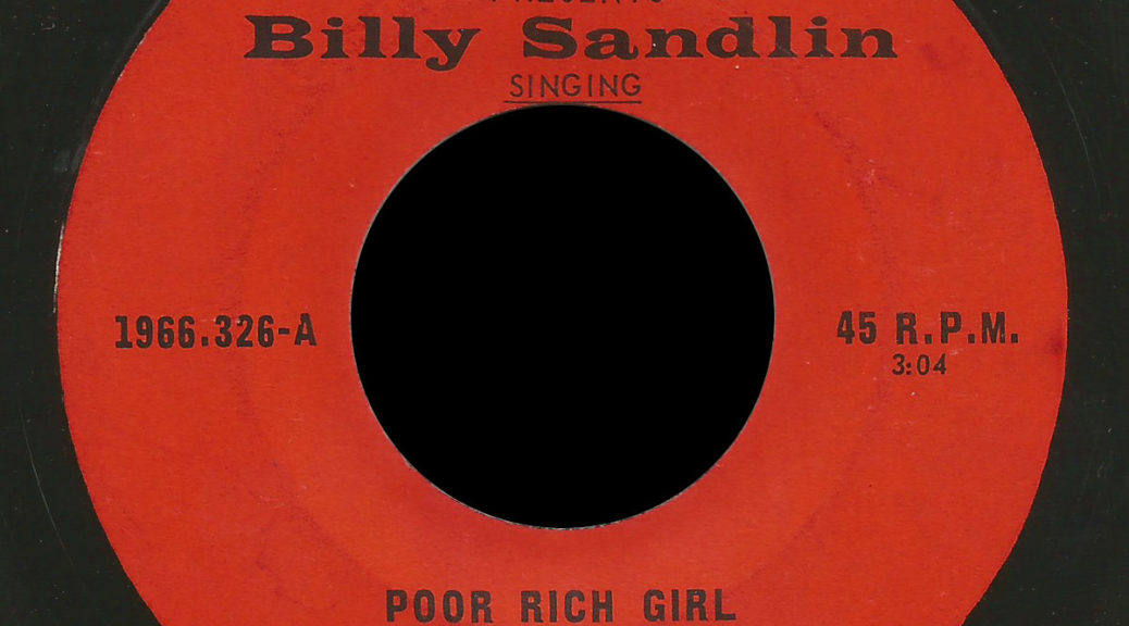 Billy Sandlin and the Interns Royale 45 Poor Rich Girl