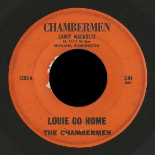 Chambermen 45 Louie Go Home