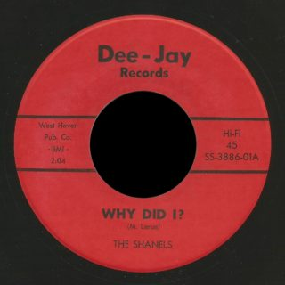 Shanels Dee-Jay 45 Why Did I