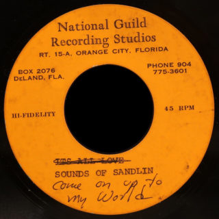 Sounds Of Sandlin National Guild Recording Studios Acetate 45 Come On Up To My World