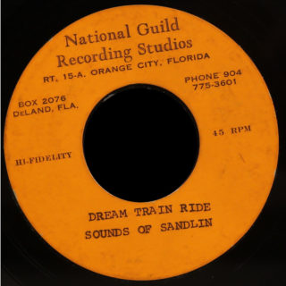 Sounds Of Sandlin National Guild Recording Studios Acetate 45 Dream Train Ride
