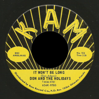 Don & the Holidays Kam 45 It Won't Be Long