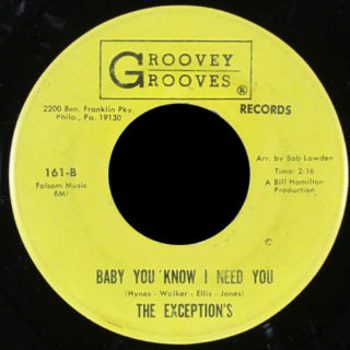 Exceptions Groovey Grooves 45 Baby You Know I Need You