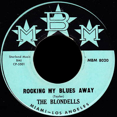 Blondells MBM 45 Rocking My Blues Away