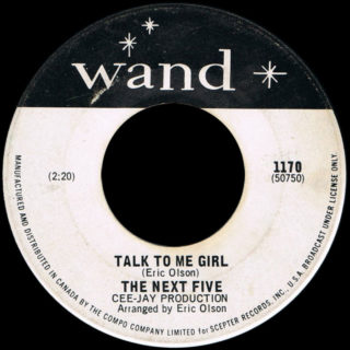 "Next Five Canadian issue of ""Talk to Me Girl"" on Wand"