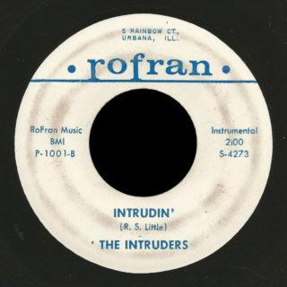 Intruders Rofran 45 Intrudin'