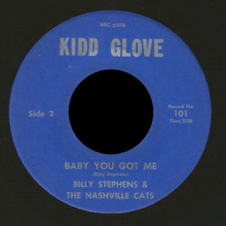 Billy Stephens and the Nashville Cats Kidd Glove 45 Baby You Got Me