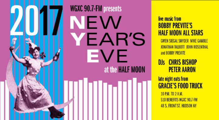 WGXC New Year's Eve 2017 Half Moon, Hudson NY