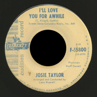 Josie Taylor Liberty 45 I'll Love You For Awhile