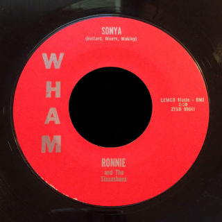 Ronnie and the Sinsashuns Wham 45 Sonya
