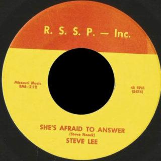 Steve Lee RSSP 45 She's Afraid To Answer