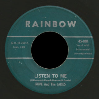Rupe and the Jades Rainbow 45 Listen To Me
