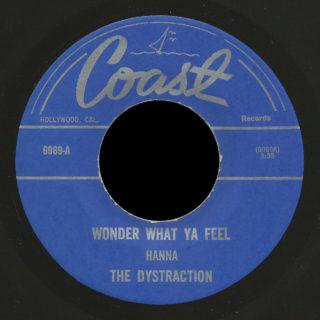 Dystraction Coast 45 Wonder What Ya Feel