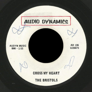 Bristols Audio Dynamics 45 Cross My Heart