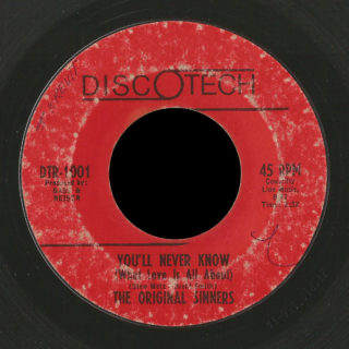 Original Sinners Discotech 45 You'll Never Know (What Love Is All About)